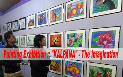 "Painting Exhibition :: ""KALPANA"" - The Imagination"