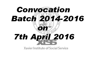 XISS :: Convocation for Batch 2014-2016 on 7th April 2016