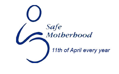 National Safe Motherhood Day::11th of April every year