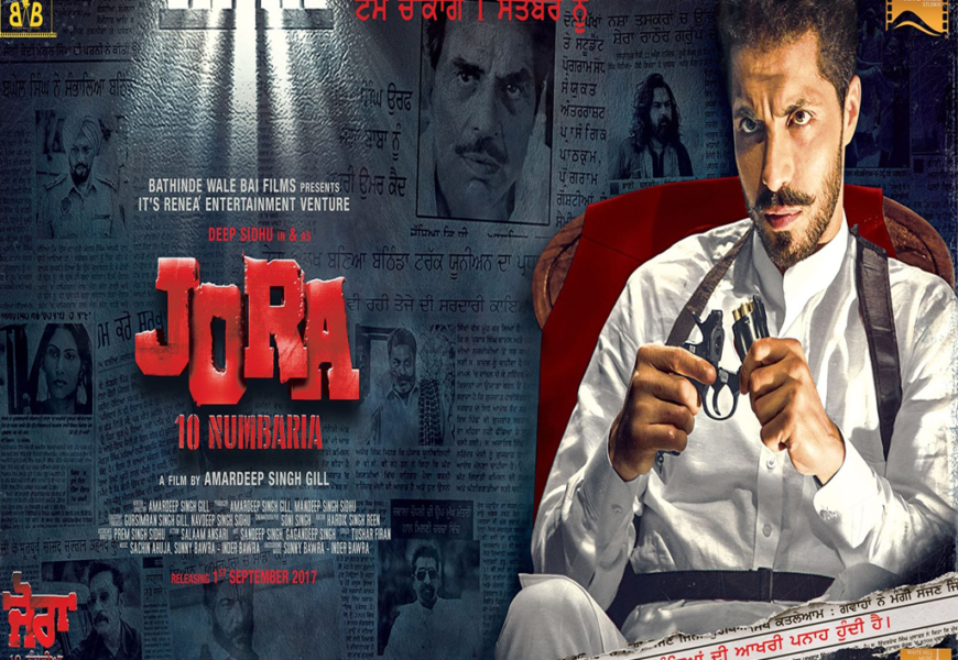 In Cinemas today :: Jora 10 Numbaria : A Punjabi Film by Amardeep Singh Gill