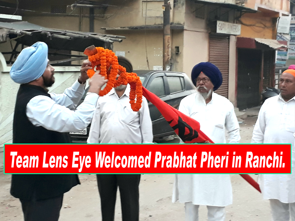 Team Lens Eye Welcomed Prabhat Pheri in Ranchi.