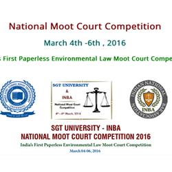 India's First Paperless Environmental Law Moot Court Competition on 4th -6th March, 2016 at SGT University, Delhi-NCR.