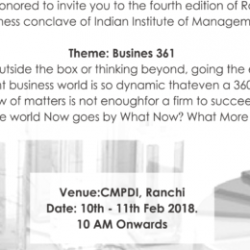 Two day Radix '18 || Annual Business Conclave || IIM Ranchi will be on 10th and 11th of Feb 2018 at CMPDI, Ranchi