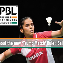Excited about the new 'Trump Match' Rule : Saina Nehwal