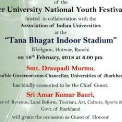 Inauguration of the 33rd Inter University National Youth festival 2018 on 16th of February 2018 in Ranchi.