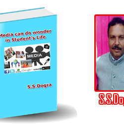 """""""Media Can do wonder in Students Life"""" a Book by S.S. Dogra may create wonder in Students career."""