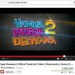 Two Million + Views for Yamla Pagla Deewana 2 Official Theatrical Trailer in You Tube.