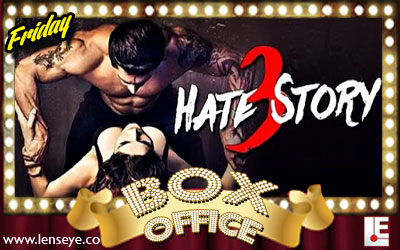 04--Friday-Box-Office---Hate-Story