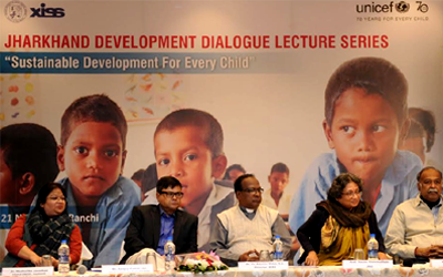 Jharkhand Development Dialogue Lecture Series : Sustainable Development For Every Child